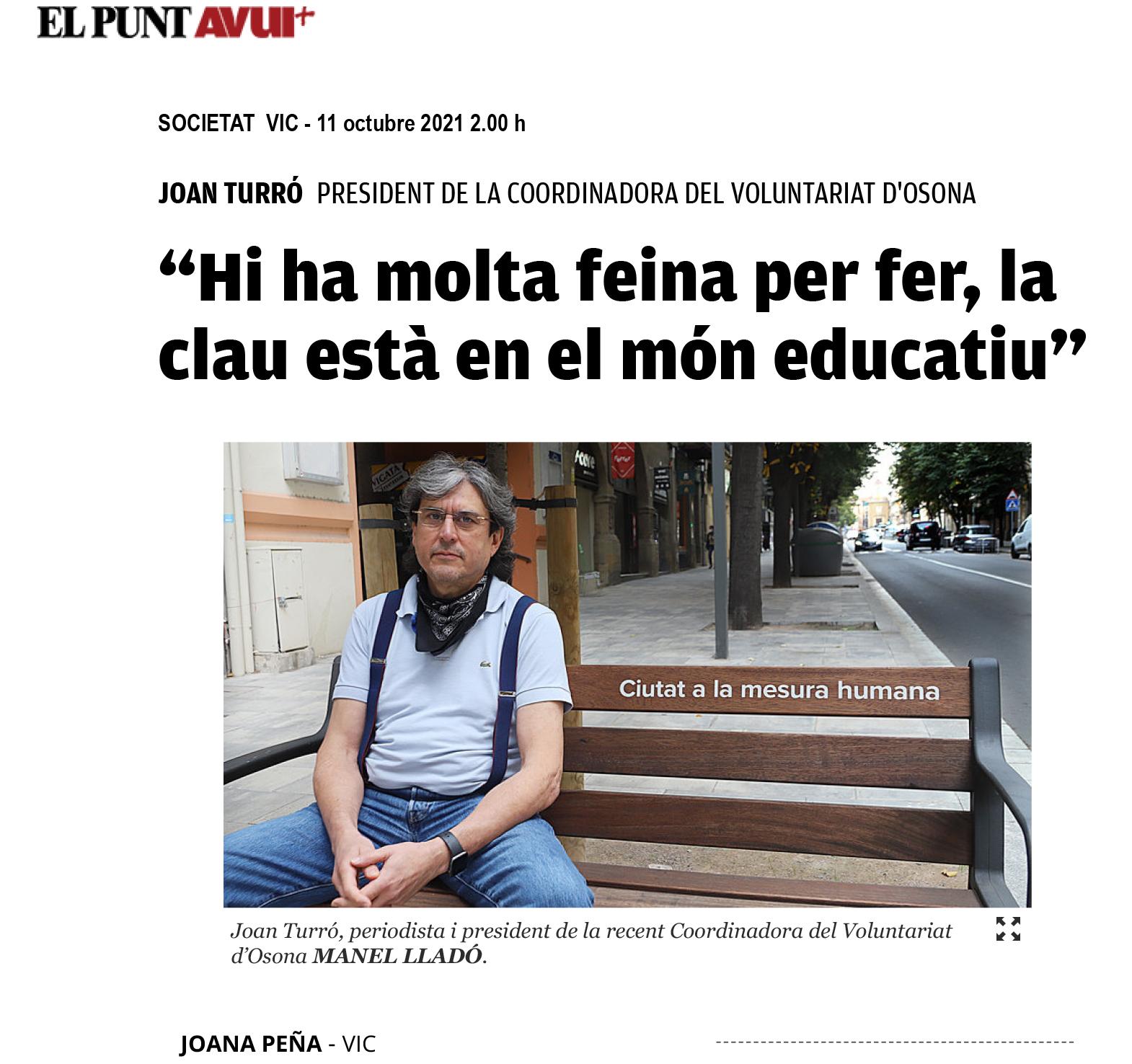 """""""Hi ha molta feina per fer, la clau està en el món educatiu"""" (elpuntavui.cat)"""